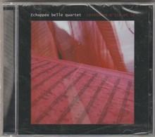 ECHAPPEE BELLE QUARTET : Lointains D'Ici Et Là (CD Neuf) - Instrumental