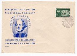YUGOSLAVIA, 01.06.1964, COMMEMORATIVE COVER, WILLIAM SHAKESPEARE CELEBRATION, SARAJEVO, SPECIAL CANCELLATION - 1945-1992 Socialist Federal Republic Of Yugoslavia