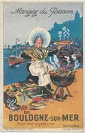 """62 BOULOGNE-SUR-MER .  """"Mangez Du Poisson"""" , Pub Illustrée , édit : Gaillard Paris-Amiens , Années 10 , état Extra - Boulogne Sur Mer"""