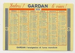 Calendarietto Gardan - Analgesico Di Fama Mondiale - 1952 - Calendario - Formato Piccolo : 1941-60