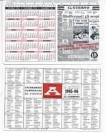 Calendarietto Il Giorno - 1965 - Con  Calendario Campionato Di Calcio 1965/66 - Formato Piccolo : 1961-70