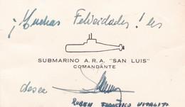 "RUBEN FRANCISCO VITALITI AUTOGRAPH COMANDANTE COMMANDER SUBMARINO SUBMARINE ARA ""SAN LUIS"" CIRCA 1990s - BLEUP - Autographes"