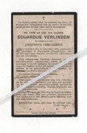 EDUARDUS VERLINDEN ° GHEEL 1850 + BONNETABLE ( FR ) 1917 /JOSEPHINA VERCAMMEN/ KERKDIENST THILDONCK - Images Religieuses