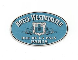 FRANCE, PARIS, HOTEL LABEL, HOTEL WESTMINSTER, RUE DE LA PAIX - Advertising