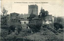 3. Environs D'Annonay. Le Vieux Château De Thorrenc. (07 Ardèche). - Frankreich