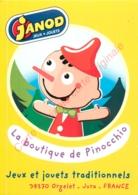 ORGELET .  La Boutique De Pinocchio .  CP Publicitaire JANOD Jeux Jouets En Bois . - France