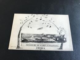 Panorama Du Camp D'Aviation ISTRES  - 1927 - Istres