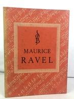Maurice Ravel. - Musik