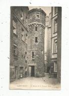 Cp, 35 , SAINT MALO ,  La Maison De La Duchesse Anne,  écrite - Saint Malo