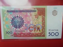 OUZBEKISTAN 500 SUM 1999 PEU CIRCULER/NEUF - Oezbekistan