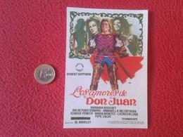 SPAIN ANTIGUO PROGRAMA DE CINE FOLLETO MANO CINEMA PROGRAM PROGRAMME FILM PELÍCULA LOS AMORES DON JUAN ROBERT HOFFMAN - Cinema Advertisement