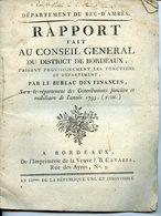 DEPARTEMENT DU BEC-D'AMBES 1793 RAPPORT FAIT AU CONSEIL GENERAL DU DISTRICT DE BORDEAUX PAR LE BUREAU DES FINANCES - Decreti & Leggi
