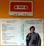 MC MUSICASSETTA RICCARDO CORTESE PENSANNE A TTE... Etichetta LA CIMINIERA CMR 79003 - Cassette