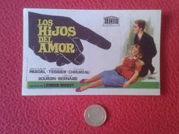 SPAIN PROGRAMA DE CINE FOLLETO MANO CINEMA PROGRAM PROGRAMME FILM LOS HIJOS DEL AMOR LEONIDE MOGUY JEAN CLAUDE PASCAL VE - Cinema Advertisement