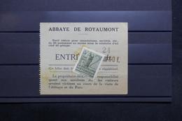 FRANCE - Vignette  Sur Ticket D 'entrée De L 'Abbaye De Royaumont - L 31207 - Commemorative Labels
