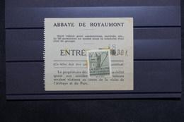FRANCE - Vignette Sur Ticket D 'entrée De L 'Abbaye De Royaumont - L 31209 - Commemorative Labels