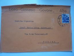 """Busta Viaggiata  """"LICEO GINNASIO GOVONE - ALBA""""  1947 - 1946-60: Marcophilie"""