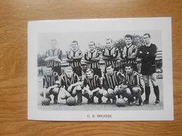 Foto Voetbalploeg  12 X 8,5 Cm  C.S.Brugge - Football