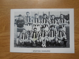 Foto Voetbalploeg  12 X 8,5 Cm   Sporting Charleroi - Football
