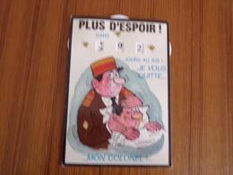 """Carte à Système """" Plus D'espoir """" Je Vous Quitte Mon Colonel ! - Humoristiques"""