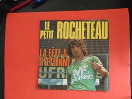 Vinyles 45 T  Le Petit  Rocheteau  La Fête à St Etienne  Chanté Par Monty - Collectors