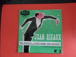 Vinyles 45 T  Jean Rigaux Mes Histoire A Faire Rougir Les écrevisses - Humor, Cabaret