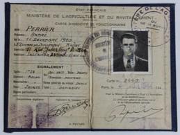 Carte D'identité Ministère Agriculture Ravitaillement 1944 WWII état Français Perrier André St Etienne Des Oullères - 1939-45