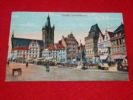 TRIER -  HAUPTMARKT - Trier