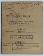 Carte De Travail STO 1943 état Français Guerre WWII Perrier André Ingénieur St Etienne Des Oullières Plusieurs Tampons - 1939-45
