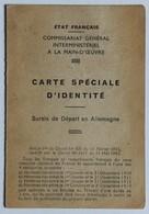 Rare Carte Spéciale D'identité 1944 état Français Sursis Départ En Allemagne WWII Perrier André St Etienne Des Oullères - 1939-45
