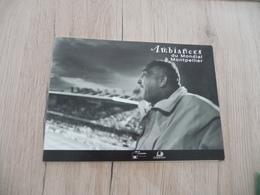 Football Coupe Du Monde 1998 France Montpellier Livre Photo Ambiances - Livres