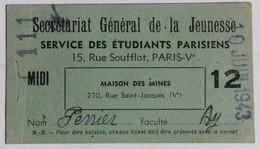 1943 Carte De Cantine Maison Des Mines Service Des étudiants Parisiens WWII Perrier André St Etienne Des Oullères - 1939-45