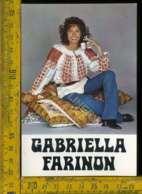 Personaggio Cinema Attore Attrice Teatro Cantante Gabriella Farinon - Artisti