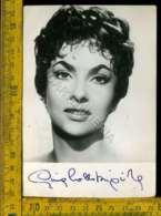 Personaggio Cinema Attore Attrice Teatro Cantante Gina Lollobrigida Autografo - Artistes