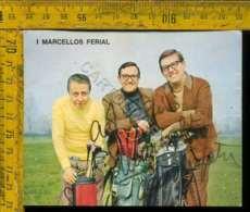 Personaggio Cinema Attore Attrice Teatro Cantante Autografo I Marcellos Ferial - Artisti