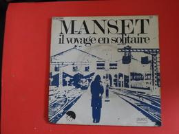 Vinyles 45 T  Gerard Manset  Il Voyage En Solitairde - Disco, Pop