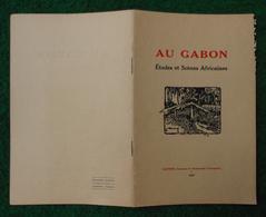 Livret édité Par Le Couvent De L'Immaculée Conception à Castres - Au Gabon - Études Et Scènes Africaines - Géographie