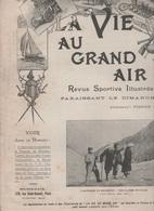 LA VIE AU GRAND AIR 07 10 1900 - ALPINISME CHAMONIX MER DE GLACE - CYCLISME - AUTO-AVIATEUR BOUSSON - ETS DE DION BOUTON - 1900 - 1949