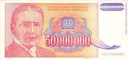 50 000 000 (50 Mio) Dinar Jugoslawien 1993 UNC (I) - Jugoslawien