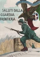 Cartolina  - Postcard /non Viaggiata -  Not Sent -  Saluti Dalla Guardia Frontiera. - Patriottiche