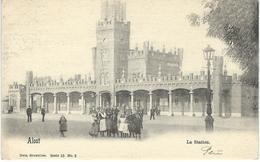 ALOST : La Station - Nels Série 15 N° 3 - Cachet De La Poste 1902 - Aalst