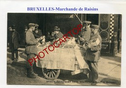 BRUXELLES-BRÜSSEL-Marchande De Raisins-CARTE Allemande-Guerre 14-18-1WK-BELGIQUE-BELGIEN- - Markten