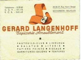 Carte Visite Publicité. Schaerbeek. Tapisserie, Ameublement. Gérard Langenhoff. Reçu En 1944 Au Dos. - Cartes De Visite