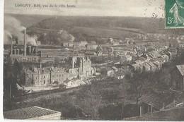 Longwy Bas  Vue Prise De La Ville Haute - Longwy