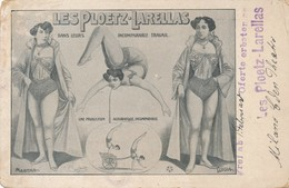 CPA Cirque Circus Acrobatique  Les PLOETZ-LARELLAS Circulè 1906 Travelled - Circus