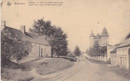 619 Waterloo Chateau Et Route De Mont St Jean - Waterloo