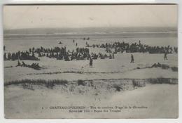 17 - Ile D'Oléron - Chateau D'Oléron - Tirs De Combats, Plage De La Giraudière. Après Les Tirs - Repos Des Troupes. - Ile D'Oléron
