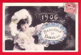 Nouvel An-260P56 Beaucoup De Bonheur Année 1906, Jeune Femme Avec Grand Chapeau, Cpa BE - New Year
