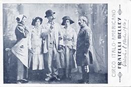 CPA Cirque Circus 1914 CIRCO ITALO-AMERICANO Fratelli BELLEY - Circus
