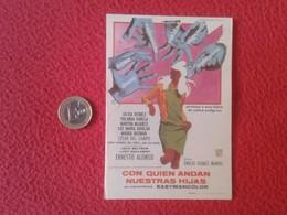 SPAIN PROGRAMA DE CINE FOLLETO MANO CINEMA PROGRAM PROGRAMME FILM PELÍCULA CON QUIEN ANDAN NUESTRAS HIJAS SILVIA DERBEZ - Cinema Advertisement